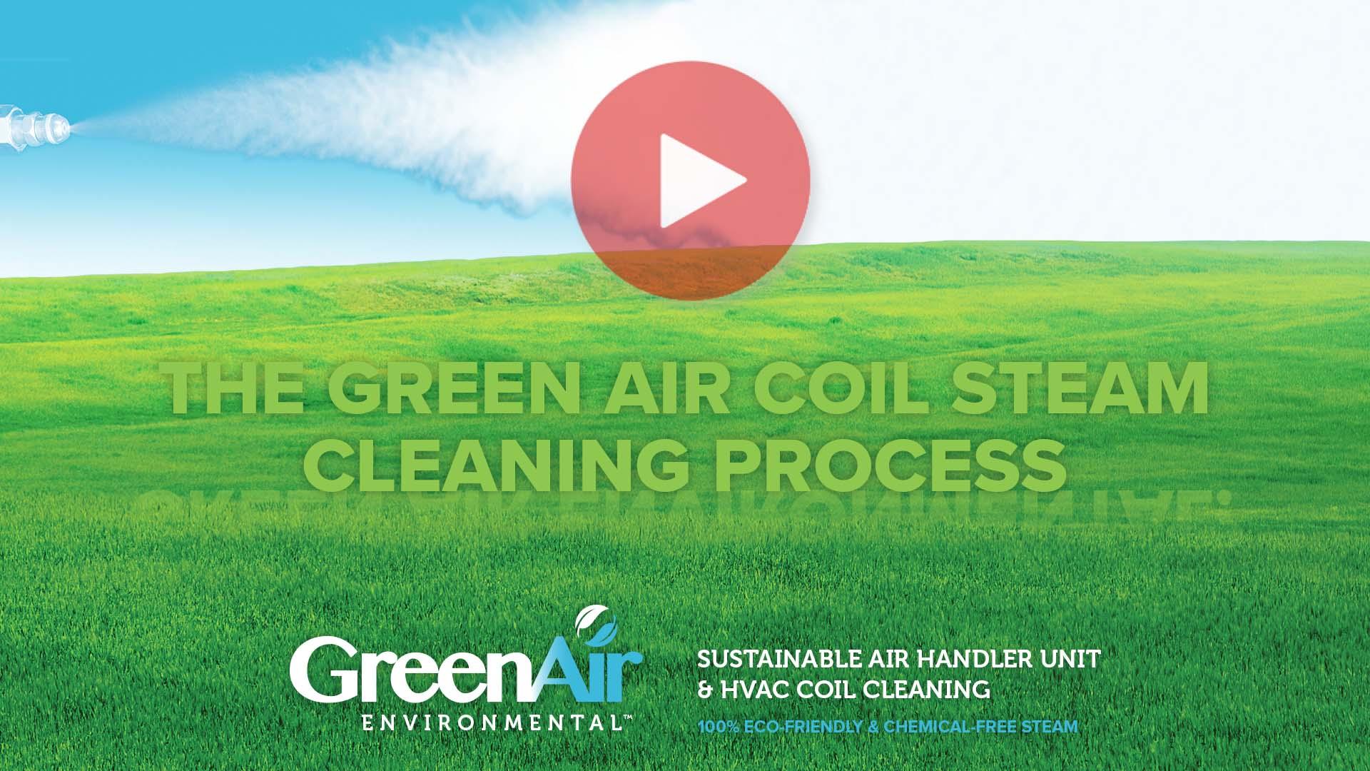 Green Air - AHU Coil Steam Cleaning Process